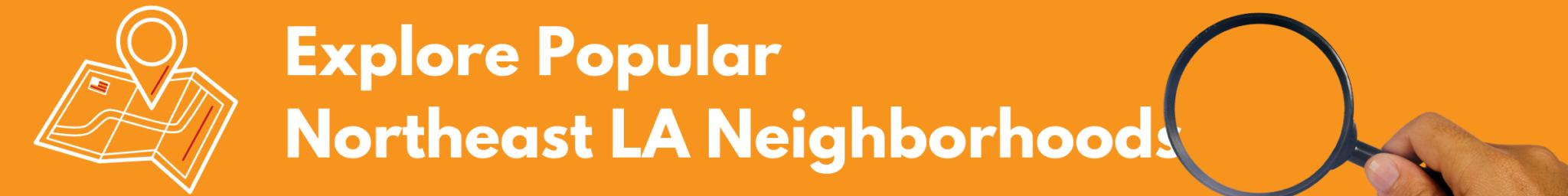 Popular Northeast LA Neighborhoods